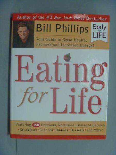 【書寶二手書T3/養生_ZKJ】Eating for Life_Phillips, Bill