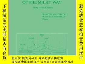二手書博民逛書店The罕見Evolution of the Milky Way: Stars Versus Clusters-銀河