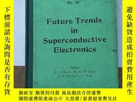 二手書博民逛書店future罕見trends in superconductiv