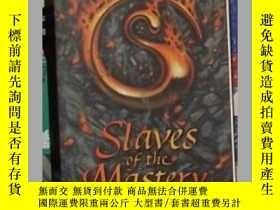 二手書博民逛書店英文原版罕見Slaves of Mastery by Willi
