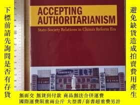 二手書博民逛書店Accepting罕見authoritarianism 新權威主