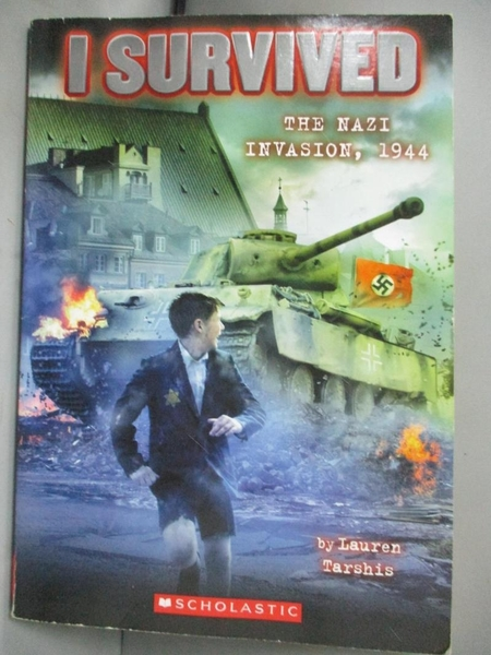 【書寶二手書T6/少年童書_KJO】I Survived the Nazi Invasion,1944_Tarshis, Lauren/ Dawson, Scott (ILT)