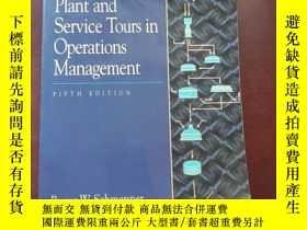 二手書博民逛書店Plant罕見And Service Tours In Operations ManagementY16642