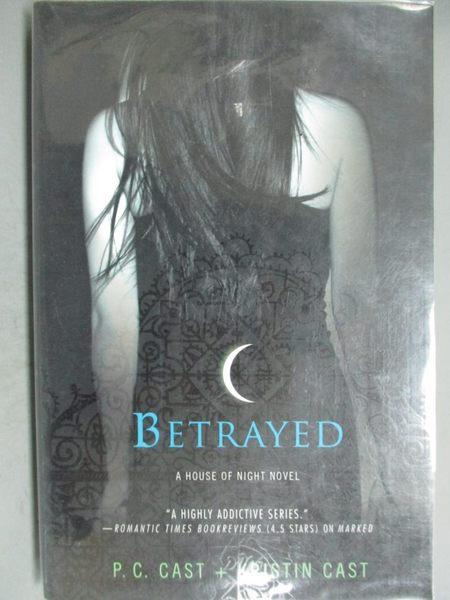 【書寶二手書T9/原文小說_GIG】Betrayed_Cast, P. C./ Cast, Kristin