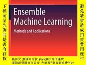 二手書博民逛書店Ensemble罕見Machine Learning-集成機器學習Y436638 Cha Zhang; Yun