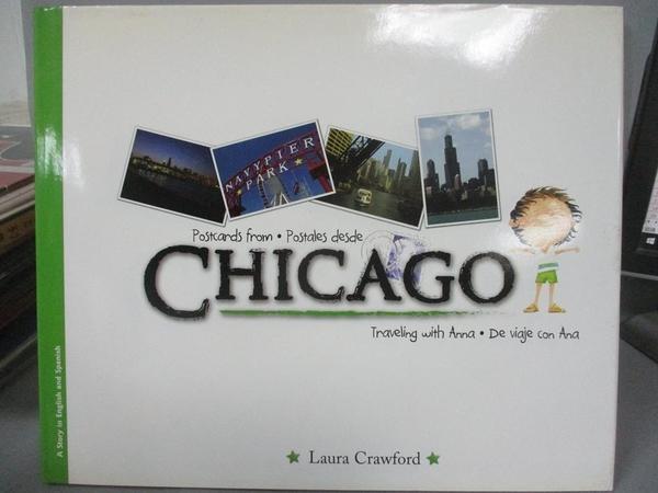 【書寶二手書T9/少年童書_JHF】Postcards from Chicago/Postales desde Chicago_Crawford, Laura