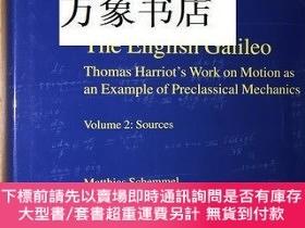 二手書博民逛書店The罕見English Galileo, 英國的伽利略 Thomas Harriot s Work on Mot