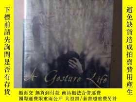 二手書博民逛書店a罕見gesture life 【英文原版】(毛邊書)Y1329