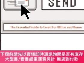 二手書博民逛書店Send:罕見The Essential Guide to Email for Office and Home-發