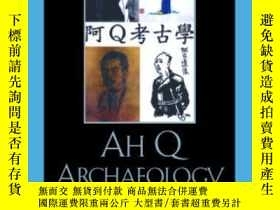 二手書博民逛書店Ah罕見Q ArchaeologyY255562 Paul B. Foster Lexington Books