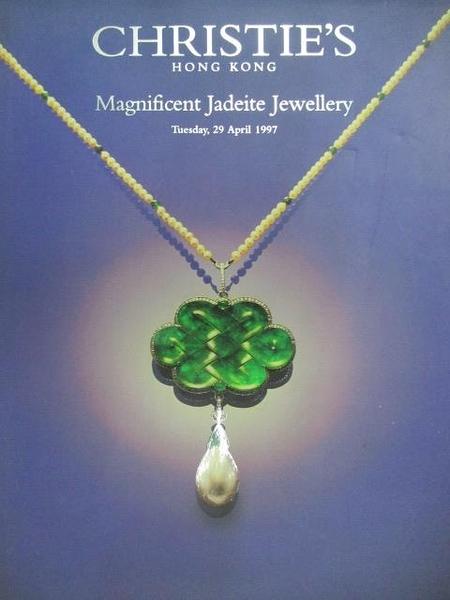 【書寶二手書T4/收藏_DOM】Christie s_Magnificent Jadeite Jewellery_1997/4/29