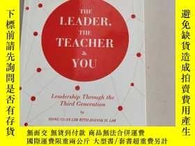 二手書博民逛書店The罕見Leader, the Teacher and You: Leadership Through the