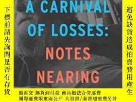 二手書博民逛書店Carnival罕見Of Losses, AY364682 Donald Hall Houghton Miff