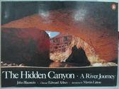 【書寶二手書T2/地理_YBZ】The Hidden Canyon_A River Journey
