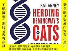 二手書博民逛書店Herding罕見Hemingway s Cats: Under