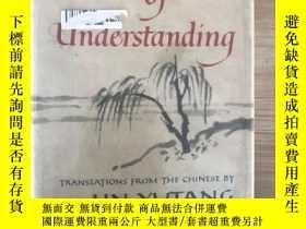 二手書博民逛書店罕見Importance of Understanding(古文小品譯英),林語堂作品:1960年初版Y353
