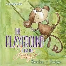THE PLAYGROUND IS LIKE THE JUNGLE 《主題:品格教育》