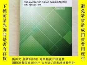 二手書博民逛書店THE罕見ANATOMY OF CHINA S BANKING SECTOR AND REGULATION(英文原