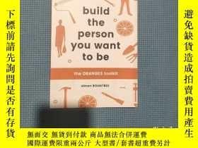 二手書博民逛書店Build罕見the Person You Want to Be: The ORANGES toolk,Y40