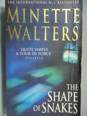 【書寶二手書T6/原文小說_NOH】The Shape of Snakes_Minette Walters