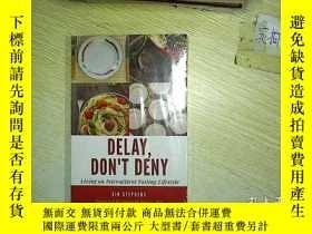 二手書博民逛書店DELAY罕見DONT DENY 未開封 ,Y203004