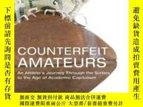 二手書博民逛書店Counterfeit罕見Amateurs: An Athlet