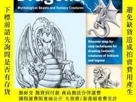 二手書博民逛書店The罕見Art Of Drawing Dragons, Mythological Beasts, And Fan