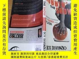 二手書博民逛書店RUNNIN罕見THE SHOW DICK DEVENZIO(英
