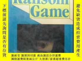 二手書博民逛書店The罕見ransom game 原版 精裝《贖金遊戲》 孤本Y