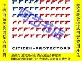 二手書博民逛書店Citizen-Protectors:罕見The Everyda