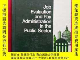 二手書博民逛書店Job罕見Evaluation and Pay Administration in the Public Sect