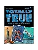 二手書博民逛書店 《Totally True 1: Building Vocabulary Through Reading》 R2Y ISBN:9780194302036│Huizenga