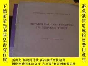 二手書博民逛書店Metabolism罕見and function in nerv