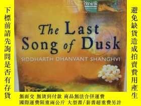 二手書博民逛書店The罕見Last Song of Dusk by Siddha