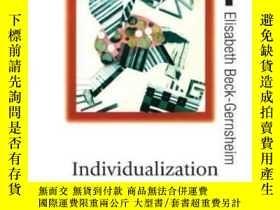二手書博民逛書店罕見Individualization-個性化Y436638 Ulrich Beck; Elis... Sag