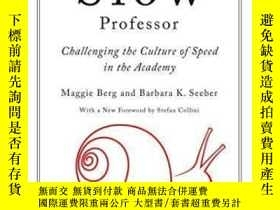 二手書博民逛書店The罕見Slow Professor-慢教授Y436638 Maggie Berg; Barb... Uni