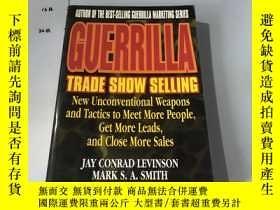 二手書博民逛書店英文原版:Guerrilla罕見Trade Show Selli