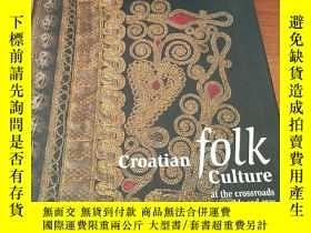 二手書博民逛書店Croatian罕見folk culture at the cr