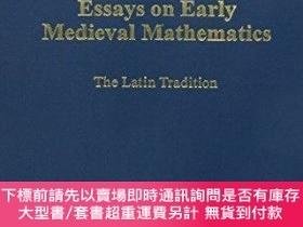 二手書博民逛書店Essays罕見On Early Medieval MathematicsY255174 Menso Folk