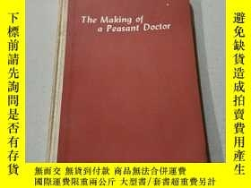 二手書博民逛書店The罕見making of a peasant Doctor: