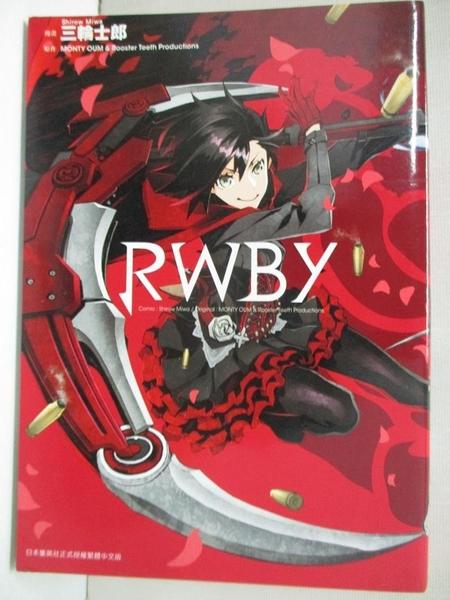【書寶二手書T1/漫畫書_BNR】RWBY(全)_Shirow Miwa,MONTY OUM和Rooster,Akira Shen