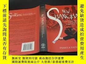 二手書博民逛書店New罕見Shanghai: The Rocky Rebirth of Legendary CityY2009