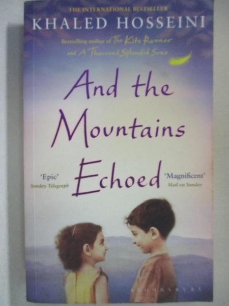 【書寶二手書T1/原文小說_BFP】And the Mountains Echoed_HOSSEINI KHALED