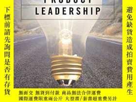 二手書博民逛書店Product罕見Leadership Pathways To Profitable Innovation-盈利創