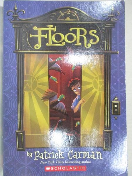 【書寶二手書T9/原文小說_HM4】Floors_Carman, Patrick