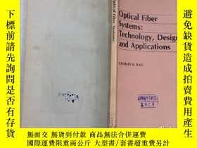 二手書博民逛書店Optical罕見Fiber Systems:Technolog
