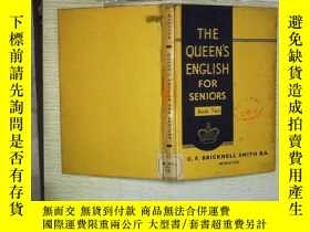 二手書博民逛書店THE罕見QUEENS ENGLISH FOR SENIORS