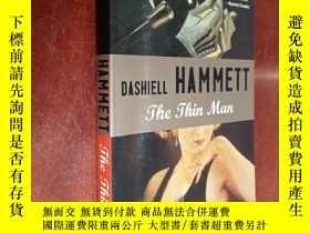 二手書博民逛書店THE罕見THIN MAN (英文原版)Y177301 Dash