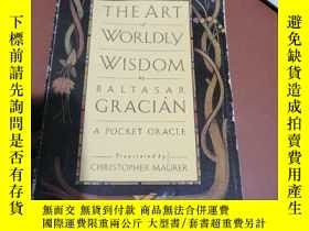 二手書博民逛書店the罕見art of worldly wisdomY23282 the art of worldly wis
