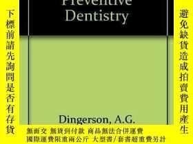 二手書博民逛書店Practice罕見Management in Preventive Dentistry-預防性牙科實習管理Y